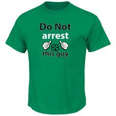 funny irish shirts | Do Not Arrest This Guy Irish Funny T Shirt