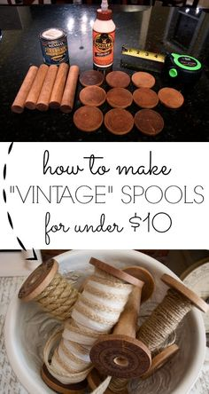 "How to make your own ""vintage"" spools. So easy and they make great accessories."