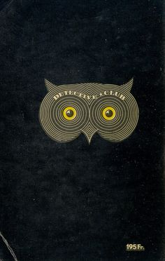 Back (?) cover of a French language vintage detective dime store novel series. Killer great spooky owl.