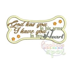 Pet God Has You In His Arms   Sizes Included  x