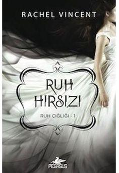 Ruh Hırsızı - Ruh Çığlığı 1 | Pegasus Yayınları | 724 Kitapal | http://www.724kitapal.com/