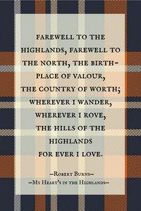 My Heart's in the Highlands: First Stanza: Robert Burns Scottish Poems, Scottish Gaelic, Scottish Highlands, Scottish Sayings, Scottish Clans, Outlander, Burns Supper, Scotland History, Robert Burns