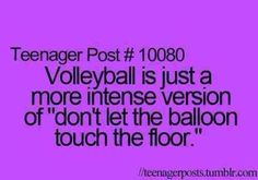"Oh yeah...  I still play ""don't let the balloon touch the floor"" all the time."