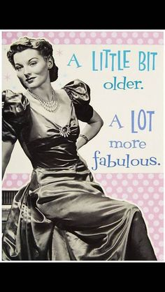 A Little Bit Older A Lot More Fabulous birthday happy birthday happy birthday wishes birthday quotes happy birthday quotes birthday quote funny happy birthday quotes happy birthday humor happy birthday quotes for friends Free Happy Birthday Cards, Birthday Wishes Funny, Happy Birthday Meme, Happy Birthday Messages, Happy Birthday Images, Happy Birthday Greetings, Humor Birthday, Happy Birthday Woman, Birthday Humorous