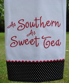 As Southern As Sweet Tea Kitchen Towel by OakHillLinens on Etsy . Embroidery Monogram, Embroidery Applique, Embroidery Patterns, Sewing Patterns, Towel Embroidery, Machine Embroidery Thread, Machine Embroidery Designs, Dish Towels, Hand Towels