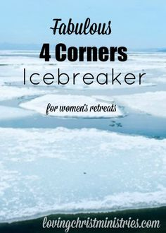 Fabulous 4 Corners Icebreaker - Loving Christ Ministries - Looking for a great way to mix and mingle at your next retreat? This 4 Corners Icebreaker is a great way to get to know others.