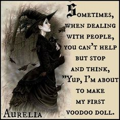 A Little Humor for Your Day – Voodoo Dolls – Witches Of The Craft® Witch Quotes, Witch Meme, Pagan Quotes, Funny Quotes, Funny Memes, Sarcastic Quotes, Bitchyness Quotes, Creepy Quotes, Funny Sarcasm