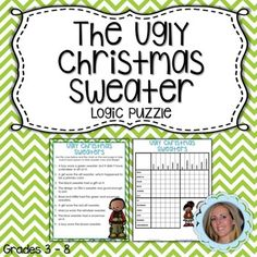 Who doesn't love logic puzzles? This fun activity will keep your students thinking as they try to figure out which ugly Christmas sweater was worn by each person!Another Christmas themed logic puzzle can be found HERE! If your students LOVE logic puzzles, grab one of my two bundles!  *Logic Puzzle Bundle *Holiday Logic Puzzle BundleFor more holiday math activities, check out my Holiday Math Activities for MIddle School Resource!Lindsay Perro.
