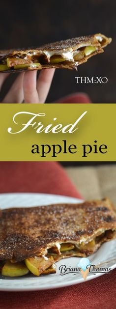 Fried Apple Pie - think the healthier version of McDonalds.  THM:XO (with E suggestion), no sugar added