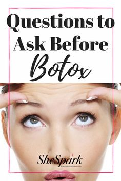 A beginner's guide to the questions you should ask before you get Botox.