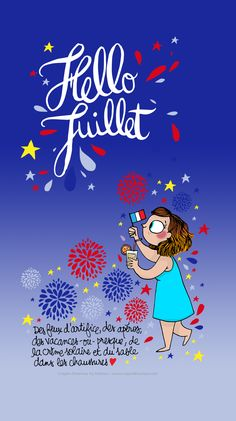 HELLO JUILLET AVEC MATHOU Illustrations, Photo Illustration, Welcome July, Image Fb, Bullet Journal 2, Hello July, 2017 Planner, Matou, Months In A Year
