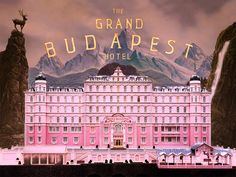 The Grand Budapest Hotel / Wes Anderson 2014