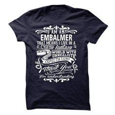 i am an Embalmer Thank you T Shirts, Hoodies. Get it now ==► https://www.sunfrog.com/LifeStyle/i-am-an-Embalmer-Thank-you.html?41382