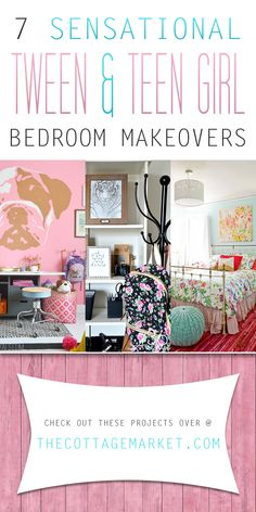 7 Sensational Tween & Teen Girl Bedroom Makeovers - The Cottage Market