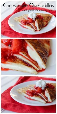 Cheesecake Quesadillas - Stuffed with a creamy cheesecake filling and topped with warm strawberry syrup. These Cheesecake Quesadillas are a quick and easy treat for the family! Köstliche Desserts, Delicious Desserts, Dessert Recipes, Yummy Food, Deep Fried Desserts, Recipes Dinner, Quesadilla Maker Recipes, Quesadilla Sauce, Mexican Food Recipes