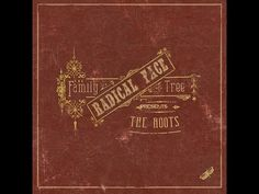 Radical Face - The Family Tree: The Roots (2012) FULL ALBUM - YouTube