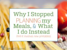 I stopped planning our meals the traditional way, and instead I plan according to how we cook!