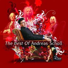 Andreas Scholl - The Best of Andreas Scholl