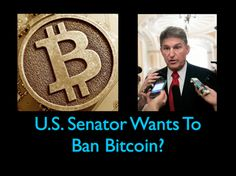 Video: U.S. Senator Wants To Ban Bitcoin? Hypocrisy?