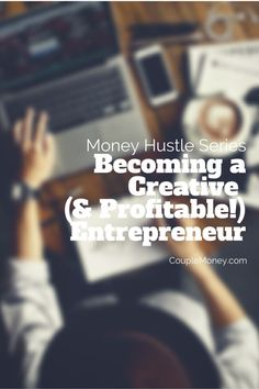 Learn how you can launch your new career by tapping into your creative talents.