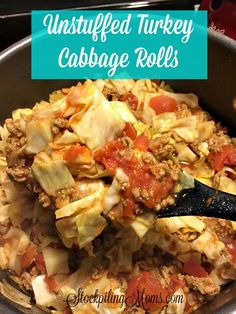 Unstuffed Turkey Cabbage Rolls Recipe is a healthy choice and so easy to prepare! #totalbodytransformation