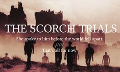 The Scorch Trials - First and Last Words