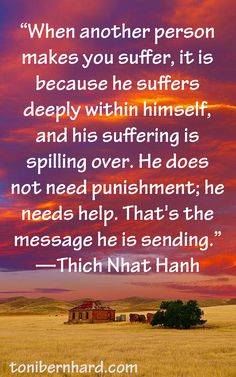 Thich Nhat Hanh quotation. I always trust this man's wisdom. Check out his website Plum Village.