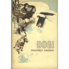 Dog! by Prudence Andrew. 1968. A ten-year-old boy who is forbidden to have a dog finds a stray and hides him in an abandoned car.