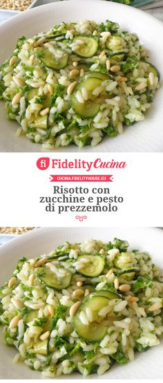 Risotto with zucchini and parsley pesto- Risotto con zucchine e pesto di prezzemolo Risotto with zucchini and parsley pesto Trend ideas - Risotto Recipes, Pasta Recipes, Soup Recipes, Healthy Recipes, Zucchini Pesto, Buffet, Spaghetti, Cooking Chef, Rice Dishes