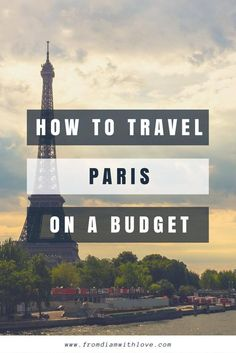 how to travel paris on a budget. paris travel tips. where to stay in paris. things to do in paris. how to get around paris Travel Europe Cheap, Paris Travel Tips, New Travel, Travel Deals, France Travel, Budget Travel, Family Travel, Travel Guide, Travel Destinations
