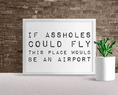 Items similar to Funny Sign Funny Toilet Signs, Funny Bar Signs, Dorm Posters, Man Cave Wall Decor, Office Quotes, Frame Display, Frame It, Door Signs, Poster On