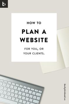 How-to-plan-a-website-for-you-or-your-clients2.jpg