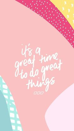 it's a great time to do great things #quotes #words | inspirational quotes | inspirational words | words of wisdom | words of encouragement | sayings | gezegdes quotes | gezegdes en spreuken #iphonewallpaperquotes