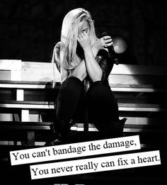 you never really can fix a heart.