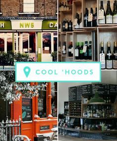 Refinery 29 list of cool London neighborhoods
