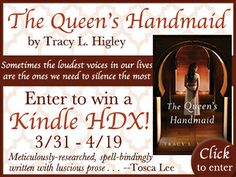 """""""The Queen's Handmaid"""" by Tracy L. Higley is receiving glowing reviews! Enter to win a Kindle HDX and learn more. Winner announced on Tracy's blog on 4/21."""