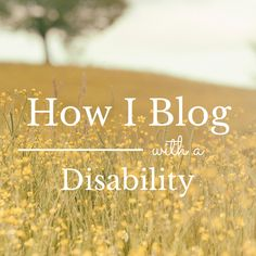 Encouraging post from a blogger who has a disability but keeps up with her hobby!
