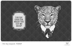 I Do Say Leopard Playmat