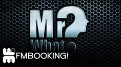 Mr What? Mix for FM Booking
