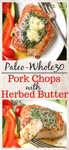 These Paleo Whole30 Pork Chops with Herbed Butter make a quick weeknight meal. Tender, juicy pork chops topped with an easy butter filled with fresh herbs. Gluten free, low carb, low fodmap and keto.