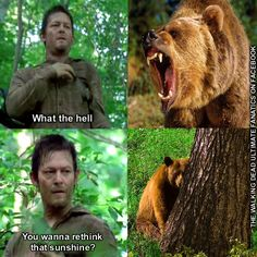 Daryl can scare bears into submission, apparently.