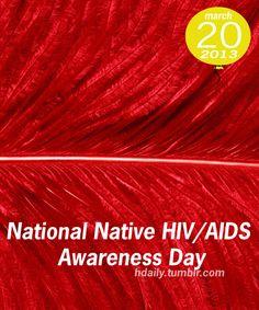 National Native HIV/AIDS Awareness Day!