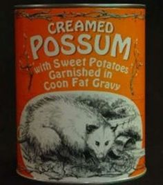 Canned Creamed Possum Most Disgusting Canned Foods Food & Drink picture/ I just threw up in my mouth a little, eewww. Fact is, things could always be worse, lol. You could be forced to eat possum . Vintage Advertisements, Vintage Ads, Vintage Prints, Retro Ads, Vintage Photos, 1950s Ads, Weird Vintage, Vintage Humor, Vintage Stuff