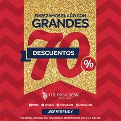 Te regalamos el 70% de descuento en mercancía seleccionada para iniciar bien el año!  Promoción válida en mercancía seleccionada. Aplica del 7 al 31 de enero en las sucursales de México D.F., Mexicali, Tijuana, Ensenada, Hermosillo, Los Mochis, Culiacán, León, Villahermosa y Tlalnepantla. #SerTrendy #UsPolo #2016
