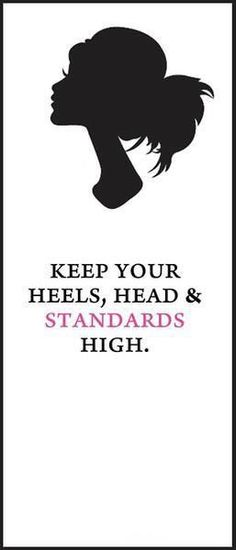 Keep your head, heels & standards HIGH !  Stand Ye in Holy places twist for New Beginnings
