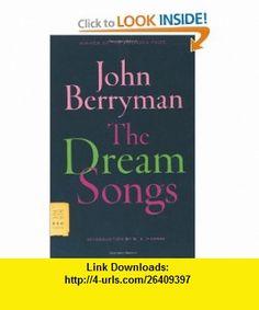 The Dream Songs (9780374530662) John Berryman, W. S. Merwin , ISBN-10: 0374530661  , ISBN-13: 978-0374530662 ,  , tutorials , pdf , ebook , torrent , downloads , rapidshare , filesonic , hotfile , megaupload , fileserve