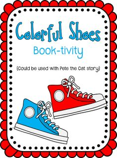 Colorful Shoes cards for Pete the Cat book connection free printable