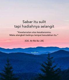 Reminder Quotes, Self Reminder, Muslim Quotes, Islamic Quotes, Good Life Quotes, Best Quotes, Tafsir Al Quran, Sabar Quotes, Motivational Quotes