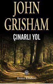 Çınarlı Yol - John Grisham