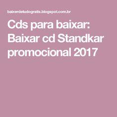 Cds para baixar: Baixar cd Standkar promocional 2017